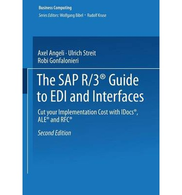 the sap r  3 guide to edi and interfaces 2001 ulrich SAP Implementation Methodology SAP Implementation Methodology
