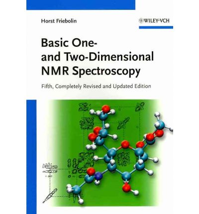 Basic One and Two-Dimensional NMR Spectroscopy