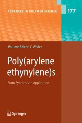 Poly Arylene Ethynylenes : From Synthesis to Application