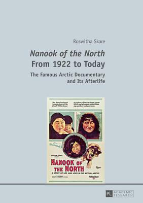 Nanook of the North from 1922 to Today