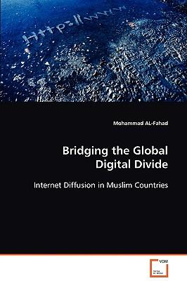 an analysis of the global digital divide Online version: chinn, menzie david determinants of the global digital divide cambridge, mass : national bureau of economic research, ©2004 (ocolc)647053530.