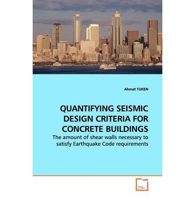 Quantifying Seismic Design Criteria for Concrete Buildings