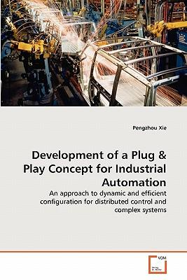 Development of a Plug & Play Concept for Industrial Automation