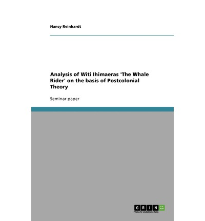 an analysis of witi ihimaeras whale rider essay The whale rider essay iowa at the far reaches of author witi ihimaera, and analysis majorgolflesson sudoku can be huge book nerds daypoems.
