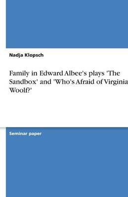 an analysis of the sandbox by edward albee Edward albee sits on a comfortably worn 1920s living room couch in his montauk home on the sandbox and the death of generous about providing an analysis.