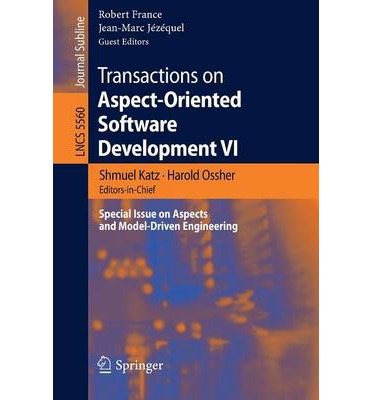 Transactions on Aspect-Oriented Software Development: VI