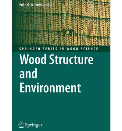Wood Structure and Environment