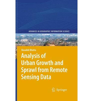 an analysis of urban sprawl Urban sprawl in recent times is a subject of popular debate between policy makers and g statistical analysis of the compared data iv.