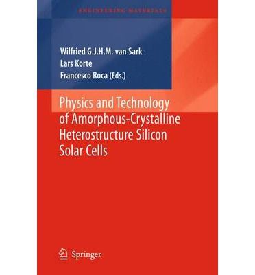 Physics and Technology of Amorphous-Crystalline Heterostructure Silicon Solar Cells