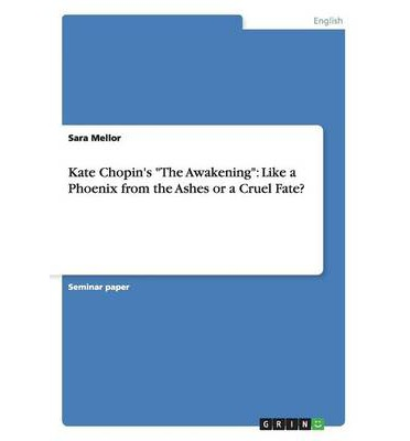 an analysis of kate chopins the awakening - the awakening style kate chopin has style that makes her work seem more like a story told in person just for the reader than one written in a book to a diverse audience of potential readers she tends to go into great detail over the thoughts and actions of characters, giving the reader insight they would not normally have, almost as if they .