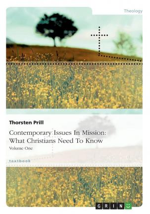 Contemporary Issues in Mission : What Christians Need to Know