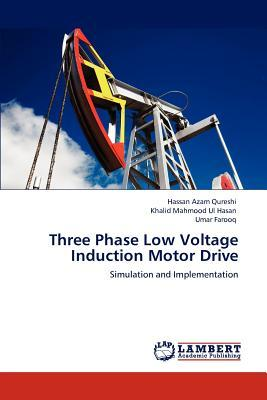Three Phase Low Voltage Induction Motor Drive Hassan