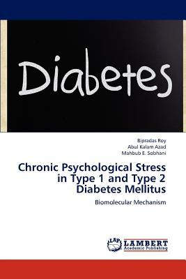 Chronic Psychological Stress in Type 1 and Type 2 Diabetes Mellitus