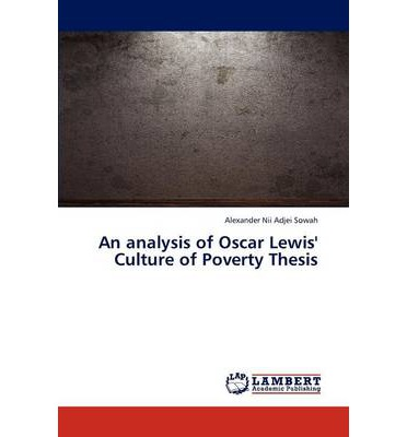 explain the culture of poverty thesis