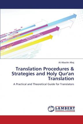 Bücher im pdf-Format kostenlos herunterladen Translation Procedures & Strategies and Holy Quran Translation auf Deutsch MOBI