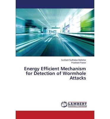 Energy Efficient Mechanism for Detection of Wormhole Attacks