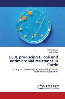 strains of esbl producing e coli 2012-5-15 molecular characterization of extended-spectrum -lactamase-producing  characterization of esbl-producing e coli  esbl-producing s enterica strains.