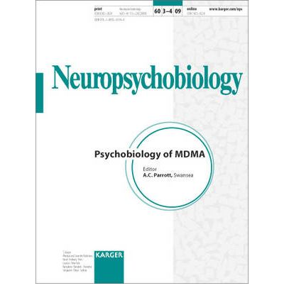 Psychobiology of MDMA : Special Topic Issue: Neuropsychobiology 2009, Vol. 60, No. 3-4