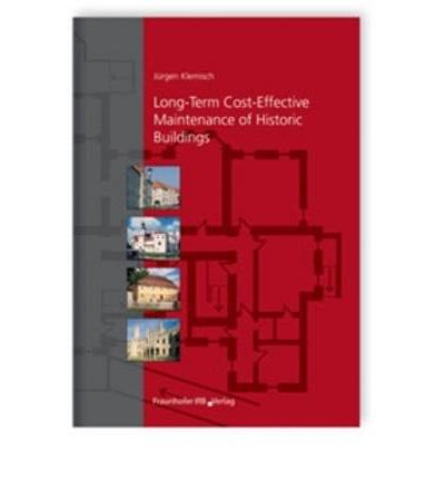 Historic Building Maintenance : A Long-Term, Cost-Effective Solution