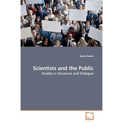 Scientists and the Public