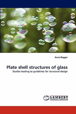 Plate Shell Structures of Glass