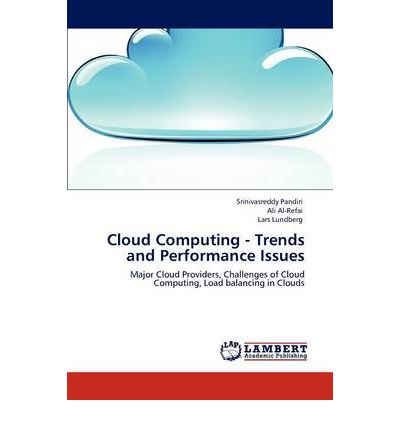 Cloud Computing - Trends and Performance Issues