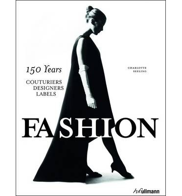 Image result for Fashion: 150 Years/150 Designers