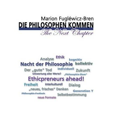 Die Philosophen Kommen - The Next Chapter