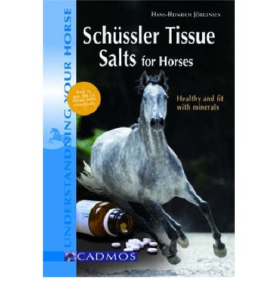Schuessler Tissue Salts for Horses: Healthy and Fit with Minerals