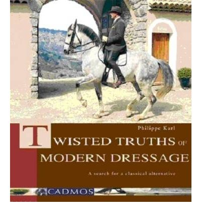 Twisted Truths About Modern Dressage