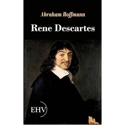 account of the life of rene descartes Critics of descartes, including elisabeth, argued that descartes' metaphysical commitments put real pressure on the view expounded in the passions for, according to descartes' metaphysics, the nature of mind is to think and the nature of body is to be extended in length, breadth, and depth.