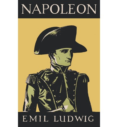 Napoleon by Emil Ludwig