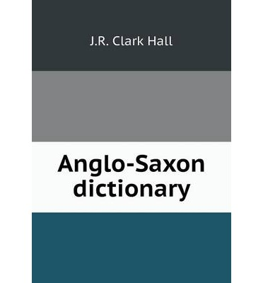 Anglo-Saxon dictionary