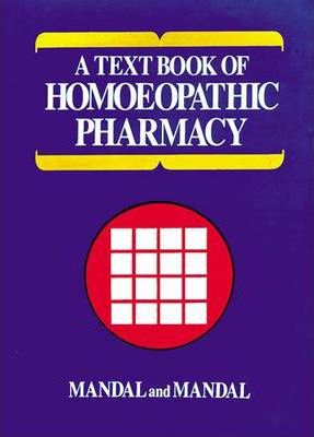 Text Book of Homoeopathic Pharmacy