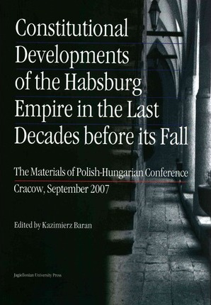 the engineering of the habsburg empires downfall Read the decline and fall of the habsburg empire, 1815-1918 by alan sked with rakuten kobo a new and revised edition of alan sked's groundbreaking book which examines how the habsburg empire survived the revolut.