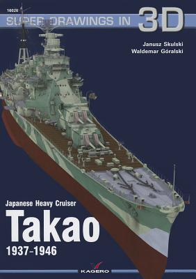 Japanese Heavy Cruiser Takao, 1937-1946