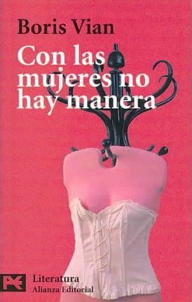Con Las Mujeres No Hay Manera / There is no way with Women
