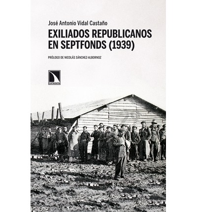 Exiliados republicanos en Septfonds (1939)