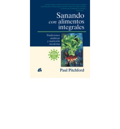Sanando con alimentos integrales / Whole Food Healing