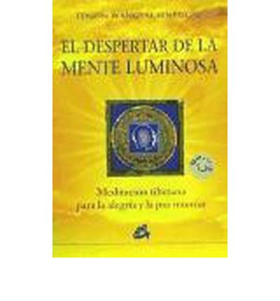 El Despertar De La Mente Luminosa / The Awakening Of Mind Light