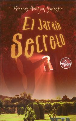 El jardin secreto frances hodgson burnett 9788496778146 for El jardin secreto torrent