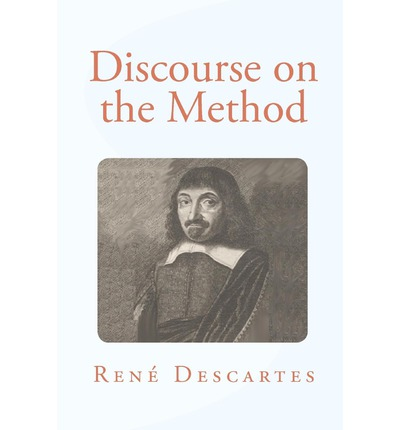 essays descartes discourse method