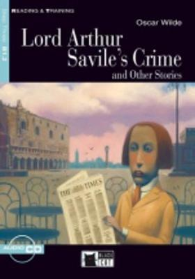 Reading + Training : Lord Arthur Savile's Crime and Other Stories + Audio CD