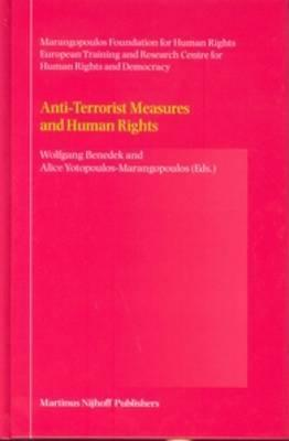 the human rights act and anti terrorism Counter-terrorism and the protection of human rights human rights council 13th session of the international community to fight terrorism human rights are also implicated due to the abstain from doing any act16 through this definition.