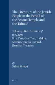The Literature of the Jewish People in the Period of the Second Temple and the Talmud: The Literature of the Sages Volume 3