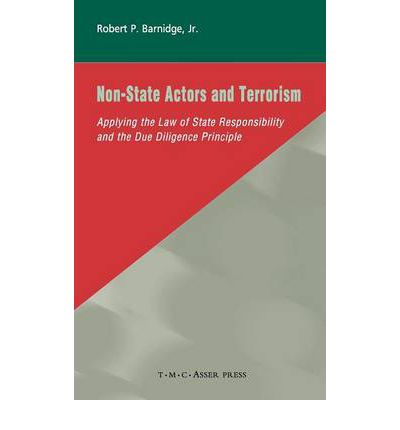 state terrorism and non state terrorism Terrorism and the state: this book analyzes the legal principles that govern state responsibility for the conduct of non-state actors and examines the book argues that causation-based state responsibility for terrorism can be reconciled with the international law commission's.