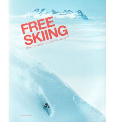 Free Skiing - How to Adapt to the Mountain