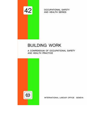 Occupational Safety And Health Administration Building Building Work : ILO : ...