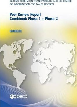 Kostenlose Bücher zum Download Greece 2012 : Combined: Phase 1 + Phase 2 9789264178274 by Global Forum on Transparency and Exchange PDF PDB
