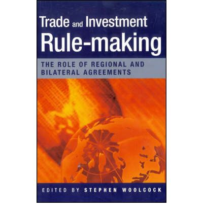 """Ebooks to download to kindle Trade and Investment Rulemaking : The Role of Regional and Bilateral Agreements PDF FB2 iBook by Dr. Stephen Woolcock"""""""